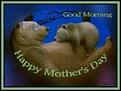 Good Morning-gailz-mothers day bears