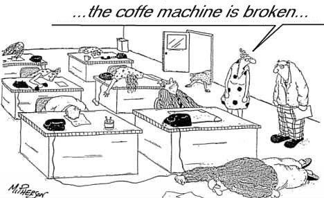 The Coffe Machine is Broken