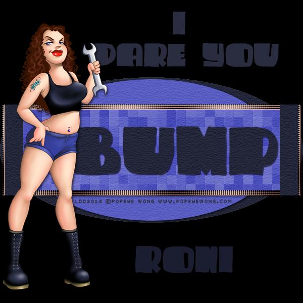 BUMP ME UP!!! - Page 3 BumpIDareYouLDRONI_zpsf54cbb8e-vi