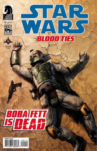 Blood Ties Boba Fett is Dead #1