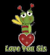 Love You Sis - BeeHeart