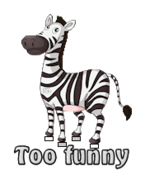 Too funny - DancingZebra