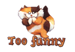 Too funny - GigglingKitten