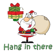 Hang in there - SantaDeliveringGifts