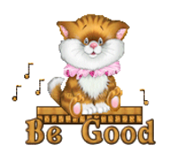 Be Good - CuteKittenSitting