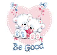 Be Good - ValentineBearsCouple2016