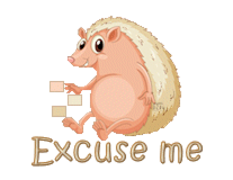 Excuse me - CutePorcupine