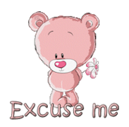 Excuse me - ShyTeddy