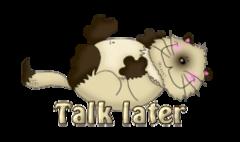 Talk later - KittySitUps