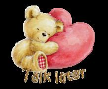 Talk later - ValentineBear2016
