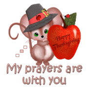 My prayers are with you - ThanksgivingMouse