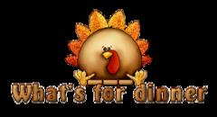 What's for dinner - ThanksgivingCuteTurkey
