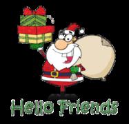 Hello Friends - SantaDeliveringGifts