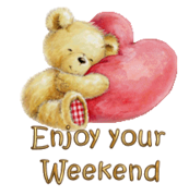Enjoy your WE - ValentineBear2016