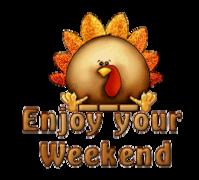Enjoy your WE - ThanksgivingCuteTurkey