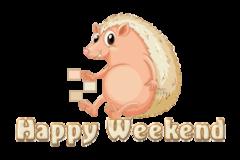 Happy Weekend - CutePorcupine