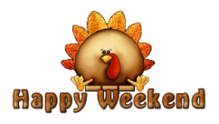 Happy Weekend - ThanksgivingCuteTurkey