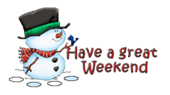 Have a great WE - Snowman&Bird