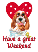 Have a great WE - ValentinePup2016