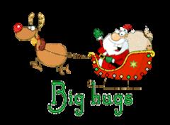 Big hugs - SantaSleigh