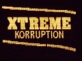 Xtreme Korruption Show