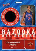 2005-06 Bazooka Bazooka All-Access Channing Frye (1)