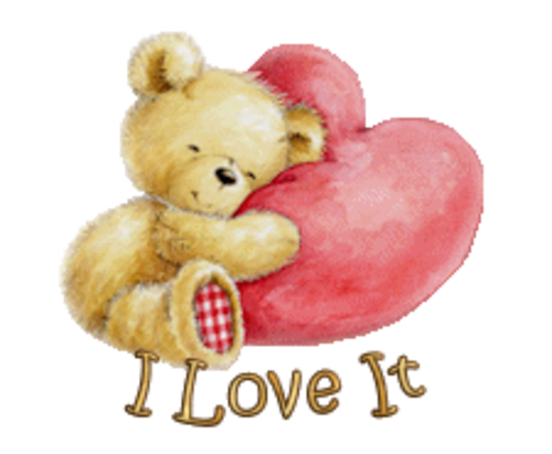 I Love It - ValentineBear2016