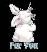 For You - HippityHoppityBunny